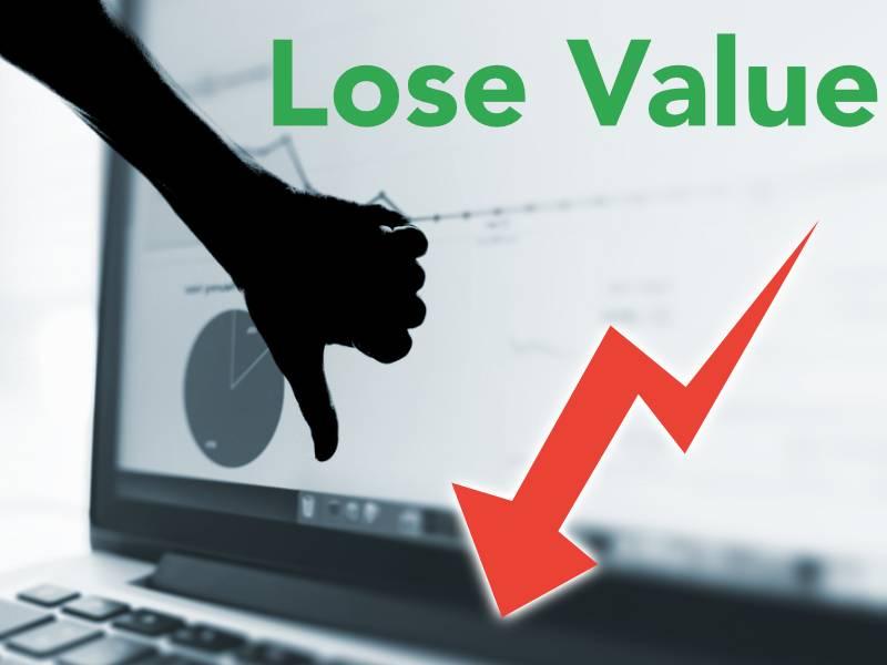 Lose Value